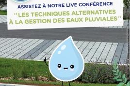 """Live Conférence """"techniques alternatives à la gestion des eaux pluviales"""""""