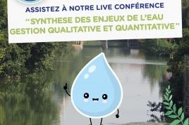 """Live Conférence """"synthèse des enjeux de l'eau - gestion qualitative et quantitative de l'eau"""""""