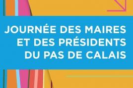 Journée des Maires et des Présidents du Pas-de-Calais